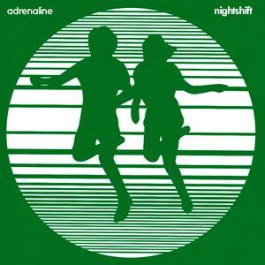 Adrenaline Nightshift | Brotherly Advice | 26th January 2015