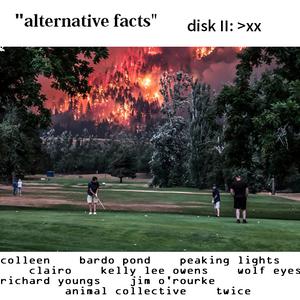 "2017: ""alternative facts"" disk II: >xx"