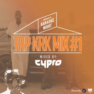 Freddys Karaoke Night presents: TRP KRK MIX vol.1 (mixed by DJ Cypro)