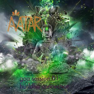 AVATAR - GOA Session 01 Buddha Connection (2015)