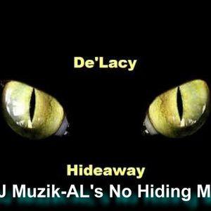 De'Lacy - Hideaway (DJ Muzik-AL's No Hiding Mix)