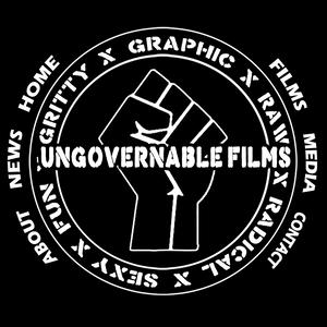 Ungovernable Films: Symptoms of a Broken System