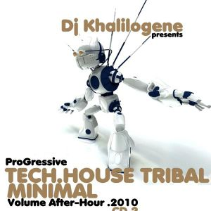 DJ KHALILOGENE PRESENT VOLUME AFTERHOUR 2010