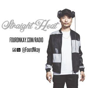 STRAIGHT HEAT RADIO - March 2017 - DJ Fourd Nkay