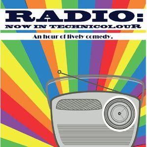 'Radio: Now In Technicolour' Episode 5 (Recorded for Chorlton FM)