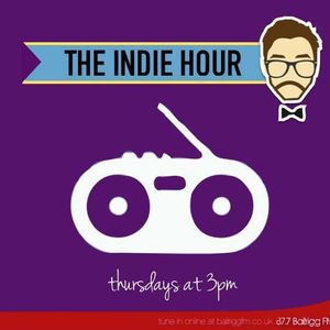 The Indie Hour on Bailrigg FM. Show 11 - 06/02/14