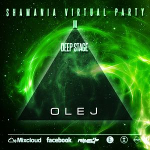 Olej – Shamania Party 3 @ Graal Radio