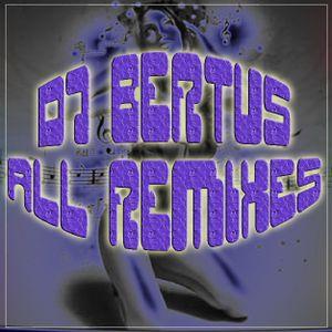 Dj Bertus - All Remixes