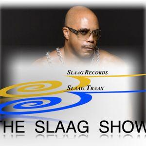 The SLAAG SHOW January 9 2013