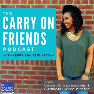 The Carry on Friends Podcast: Hard work, Hustle + Faith with Jacques Bastien