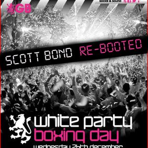 SCOTT BOND  WHITE PARTY  RE-BOOTED