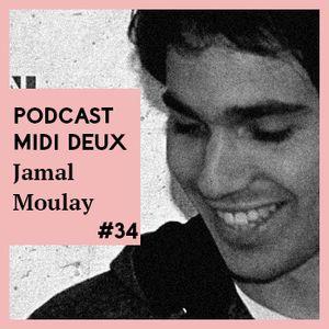 Podcast #34 - Jamal Moulay Live