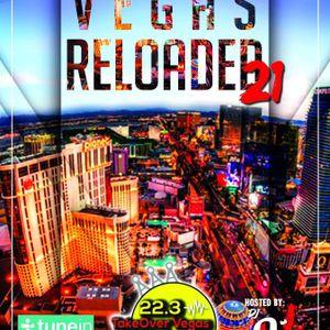 Vegas Reloaded 21 (10-20-17)