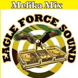 EAGLE FORCE MELIKA MIX BY DJAMRIDEE