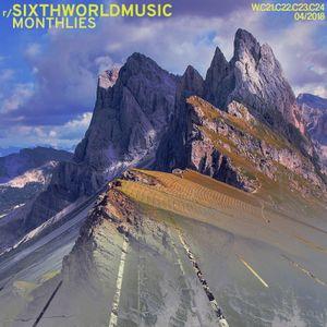 r/SixthWorldMusic Monthlies - April 2018