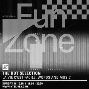 The Hot Selection w/ La Vie C'est Facile - 18th October 2015