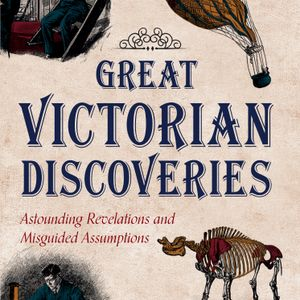 Caroline Rochford - Great Victorian Discoveries (TalkRadio Europe)