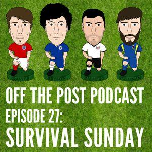 Ep.27 Survival Sunday