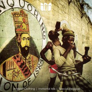 Intelekt Clothing | Immortal Mix | Special Reggae