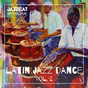 Latin jazz dance vol. 2