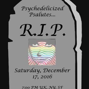 2016/12/17 Cosmic Colin - Psychedelicized Psalutes