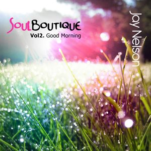 Soul Boutique - Good Mornin'