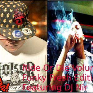 Ride Or Die Volume 3 Funky Fresh Edition