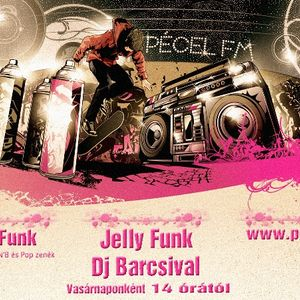 Pécel FM - Jelly Funk 2012-11-11