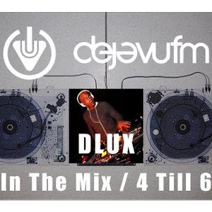 DJ DLUX - IN THE MIX - CLASSIC DANCEHALL & BASHMENT VIBES  - DEJA VU FM