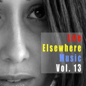Life Elsewhere Music Vol. 13
