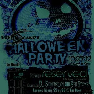 SickedelicS - Freestyle Set @ Eyecandy Halloween Party 10-27-12