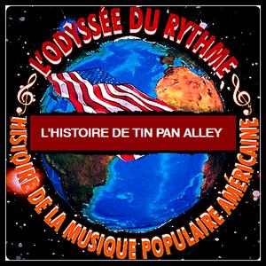 L'histoire de Tin Pan Alley n°1