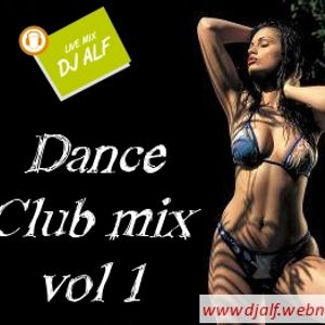 Dance Club mix vol 1 by Dj Alf