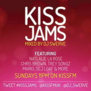 KISS JAMS MIXED BY DJ SWERVE 10MAY15