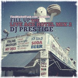 Fill Up: The Ace Hotel Live Mix 2