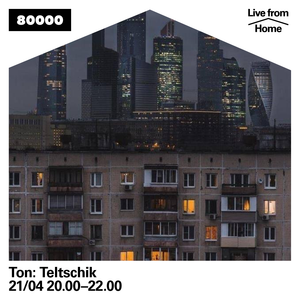 Ton: Teltschik Nr. 28 (Live From Home)