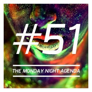 Mix 51 - The Monday Night Agenda