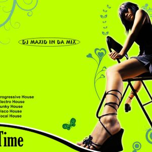 Free Time (DJ Maxid Live Set Ver. 9.0)