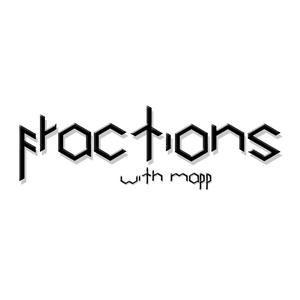 Mapp - Fractions Radio Show 007 w/ Luky Lawley
