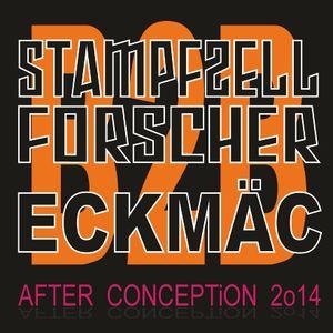 STAMPFZELLFORSCHER & ECKMÄC  (B2B)  -  AFTER CONCEPTiON 2o14