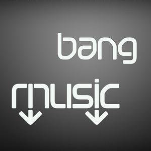 BANG MUSIC #1 - LIVE DJ SET