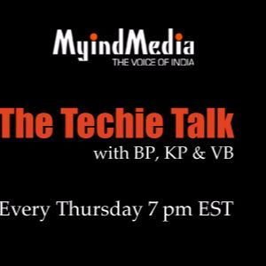 The Techie Talk with KP, BP and VB - Nov 3rd 2016