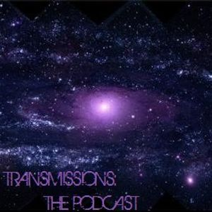 Transmissions: The Podcast Seasson 3 Episode #002