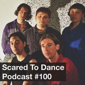 Scared To Dance Podcast #100