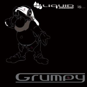 LQDCloudcast 004 - Liquid Music is....Grumpy!!!