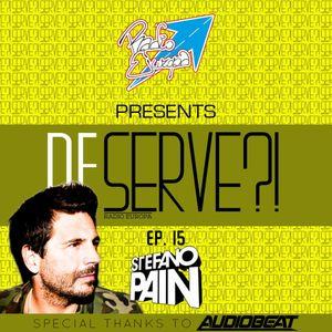 DESERVE Show #015 - Stefano Pain