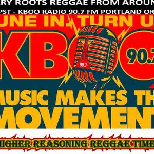 Higher Reasoning Reggae Time 3.3.19