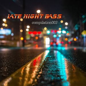 LateNightBass_compilation003