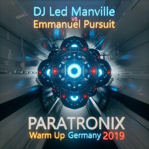 DJ Led Manville versus Emmanuel Pursuit - Paratronix Warm Up Germany 2019