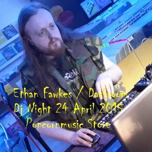 Ethan Fawkes LIVE  @ Darkroom Dj Night Popcornmusic Store 24 April 2015